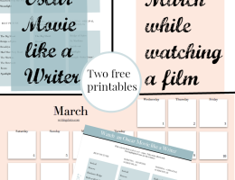 Watch a Movie like a writer and map out the month of March - plus two free printables